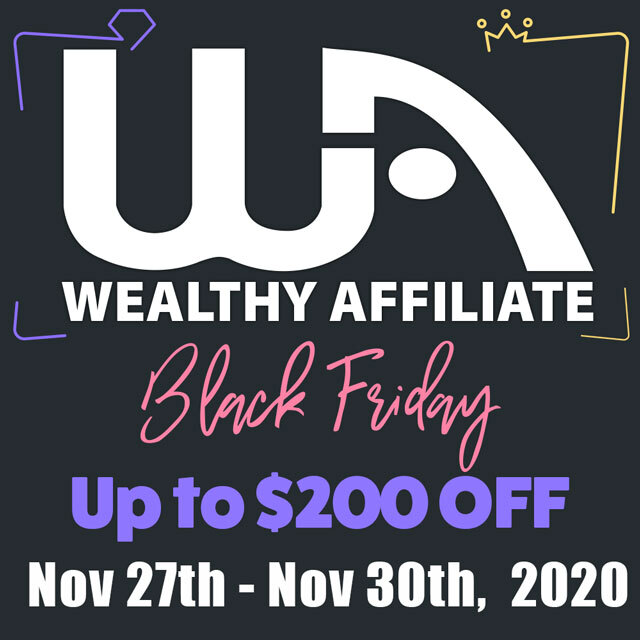 Wealthy Affiliate and The Black Friday Offer
