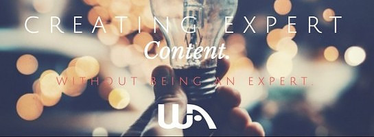 Creating Expert Content, Without Being an Expert